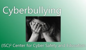 Safety Tips for Parents: Cyberbullying