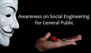 Awareness on Social Engineering for General Public